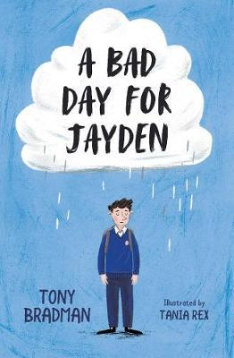 A Bad Day for Jayden - Tony Bradman - 9781781129012