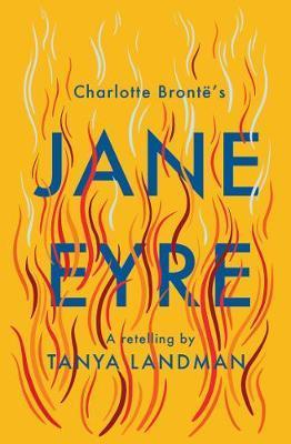 Jane Eyre: A Retelling - Tanya Landman - 9781781129128