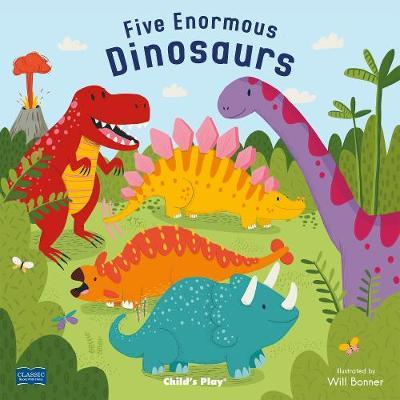 Classic Books with Holes Soft Cover: Five Enormous Dinosaurs - Will Bonner - 9781786281777