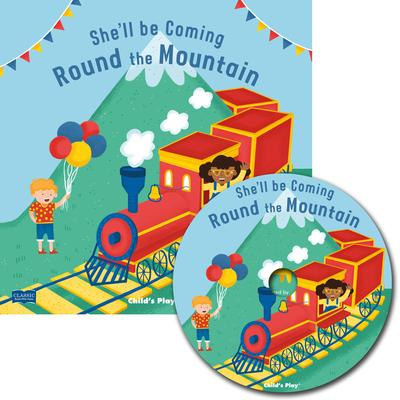 Classic Books with Holes Soft Cover with CD: She'll Be Coming 'Round the Mountain - Anne Passchier - 9781786283672