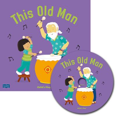Classic Books with Holes Soft Cover with CD: This Old Man - Claire Keay - 9781786283689