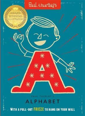 Paul Thurlby's Alphabet: With a pull-out FRIEZE to display - Paul Thurlby - 9781787416673