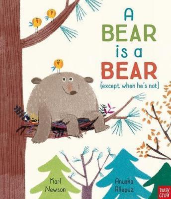 A Bear is a Bear - Karl Newson - 9781788000994
