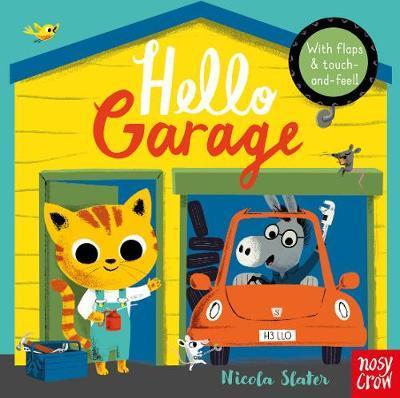 Hello Garage - Nicola Slater - 9781788002318