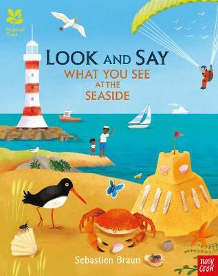 National Trust: Look and Say What You See at the Seaside - Sebastien Braun - 9781788002509