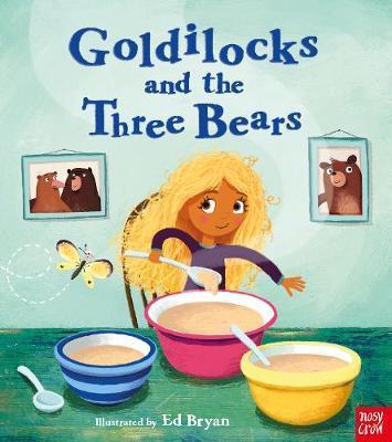 Fairy Tales: Goldilocks and the Three Bears - Ed Bryan (Head of Apps Development: Creative) - 9781788003018