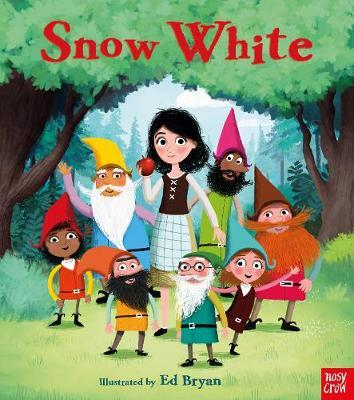 Fairy Tales: Snow White - Ed Bryan (Head of Apps Development: Creative) - 9781788003025