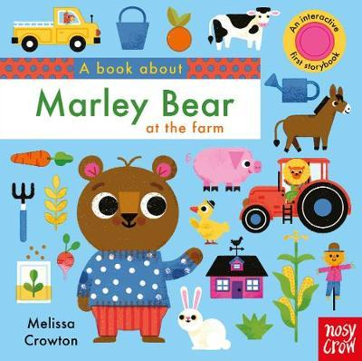 A Book About Marley Bear at the Farm - Melissa Crowton - 9781788003599