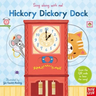 Sing Along With Me! Hickory Dickory Dock -  - 9781788004428
