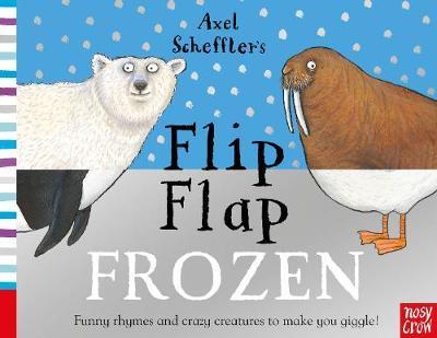Axel Scheffler's Flip Flap Frozen - Axel Scheffler - 9781788004985