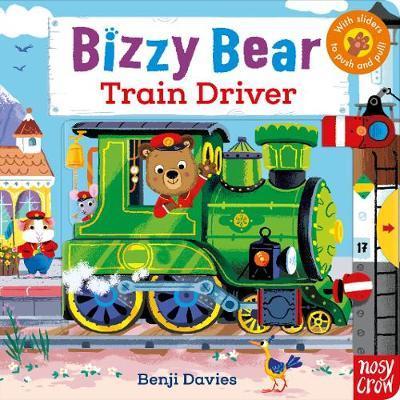 Bizzy Bear: Train Driver - Benji Davies - 9781788005371