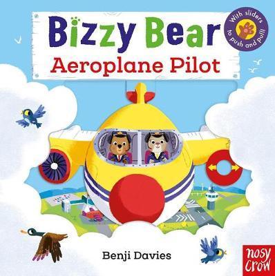 Bizzy Bear: Aeroplane Pilot - Benji Davies - 9781788005647
