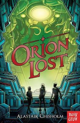 Orion Lost - Alastair Chisholm - 9781788005920
