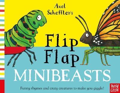 Axel Scheffler's Flip Flap Minibeasts - Axel Scheffler - 9781788006637