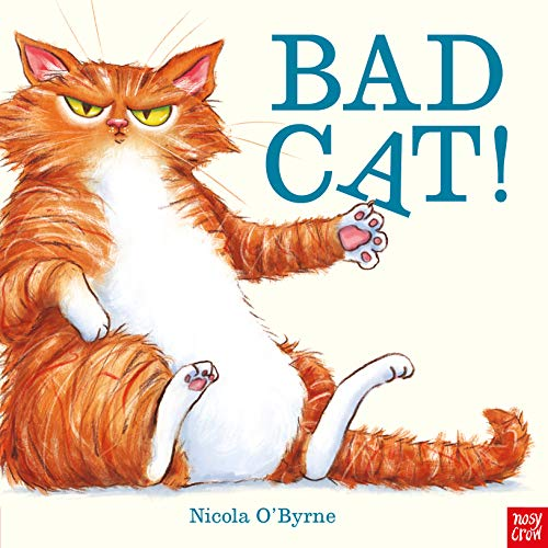 Bad Cat! - Nicola O'Byrne - 9781788008860