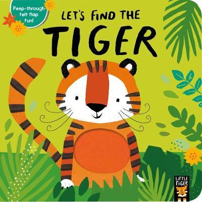 Let's Find the Tiger - Alex Willmore - 9781788814782