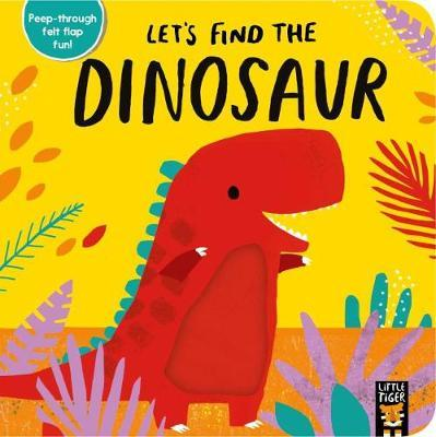 Let's Find the Dinosaur - Alex Willmore - 9781788815178