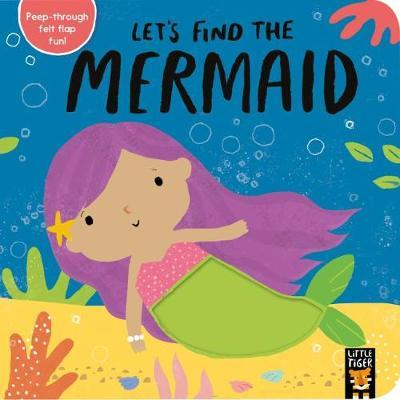 Let's Find the Mermaid - Alex Willmore - 9781788816311