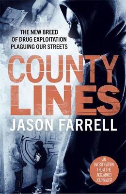 County Lines - Jason Farrell - 9781789461923