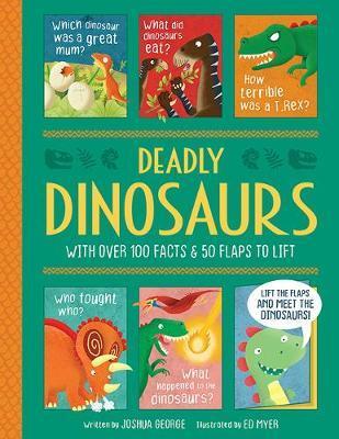 Dangerous Dinosaurs - Joshua George - 9781789580228