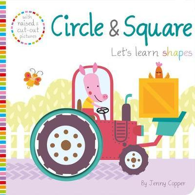 Let's Learn!: Circle & Square - Connie Isaacs - 9781789583762