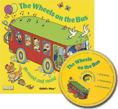 Classic Books with Holes Soft Cover with CD: Wheels on the Bus go Round and Round - Annie Kubler - 9781846431029