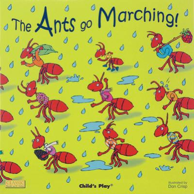 Classic Books with Holes Board Book: Ants Go Marching! - Dan Crisp - 9781846431098