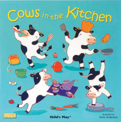 Classic Books with Holes Board Book: Cows in the Kitchen - Airlie Anderson - 9781846431104