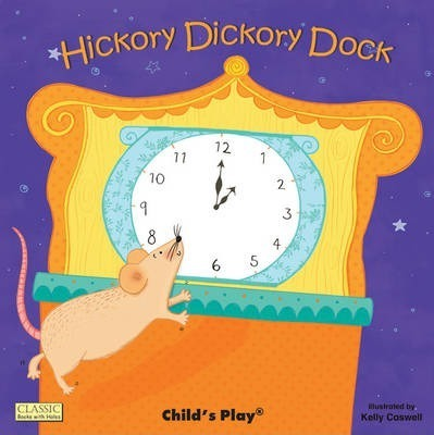 Classic Books with Holes Board Book: Hickory Dickory Dock - Kelly Caswell - 9781846435102
