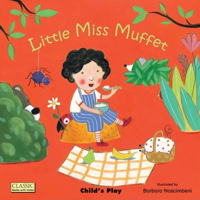 Classic Books with Holes Board Book: Little Miss Muffet - Barbara Nascimbeni - 9781846435119