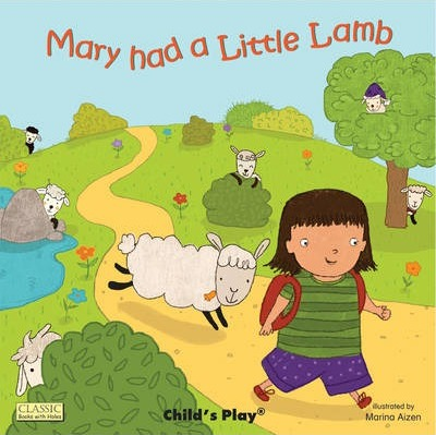 Classic Books with Holes Board Book: Mary had a Little Lamb - Marina Aizen - 9781846435126