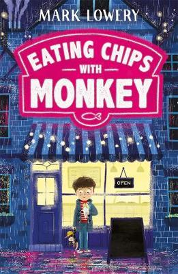 Eating Chips with Monkey - Mark Lowery - 9781848127371