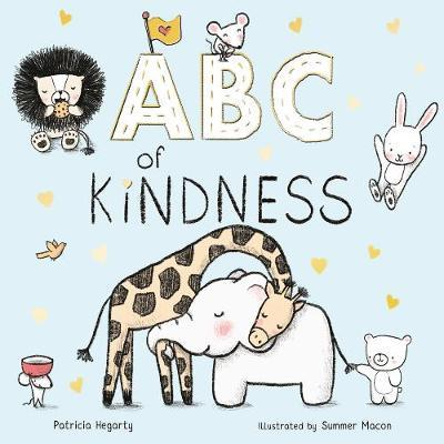 ABC of Kindness - Patricia Hegarty - 9781848579910