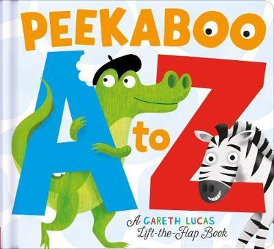 Peekaboo A to Z: An alphabet book with bite! - Gareth Lucas - 9781848692046