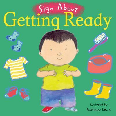 Getting Ready: BSL (British Sign Language) - Anthony Lewis - 9781904550778