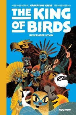 The King of Birds - Alexander Utkin - 9781910620380