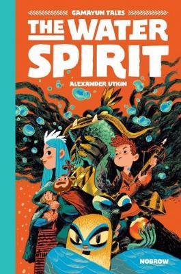 The Water Spirit - Alexander Utkin - 9781910620489