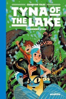 Tyna of the Lake - Alexander Utkin - 9781910620519