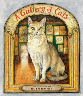 A Gallery of Cats - Ruth Brown - 9781912650170