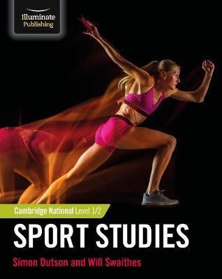 Cambridge National Sport Level 1/2 Sport Studies - Simon Dutson - 9781912820368