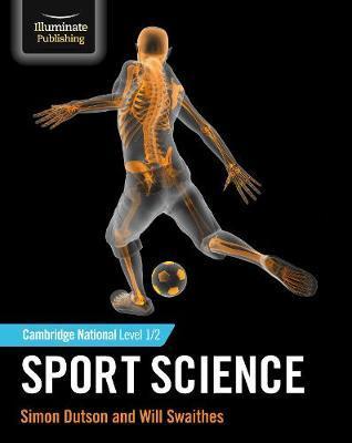 Cambridge National Sport Level 1/2 Sport Science - Simon Dutson - 9781912820375