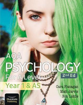 AQA Psychology for A Level Year 1 & AS Student Book: 2nd Edition - Cara Flanagan - 9781912820429