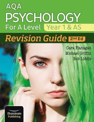 AQA Psychology for A Level Year 1 & AS Revision Guide: 2nd Edition - Cara Flanagan - 9781912820436