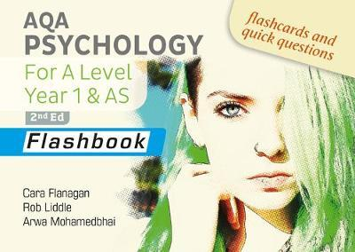 AQA Psychology for A Level Year 1 & AS Flashbook: 2nd Edition - Cara Flanagan - 9781912820443