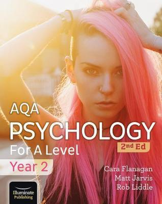 AQA Psychology for A Level Year 2 Student Book: 2nd Edition - Cara Flanagan - 9781912820467