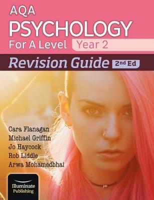 AQA Psychology for A Level Year 2 Revision Guide: 2nd Edition - Cara Flanagan - 9781912820474