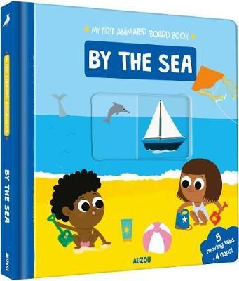 My Animated Board Book: By the Beach - Deborah Pinto - 9782733871799
