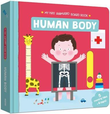 My First Animated Board Book: Human Body - Melisande Luthringer - 9782733871874