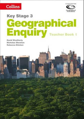 Collins Key Stage 3 Geography - Geographical Enquiry Teacher's Book 1 - David Weatherly - 9780007411153
