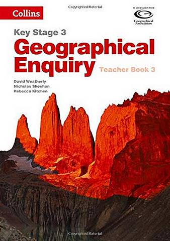 Collins Key Stage 3 Geography - Geographical Enquiry Teacher's Book 3 - David Weatherly - 9780007411191